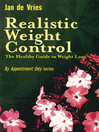 Realistic Weight Control (eBook): The Healthy Guide to Weight Loss